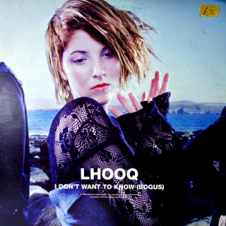 "12"" Lhooq ‎– I Don't Want To Know (Bogus)"