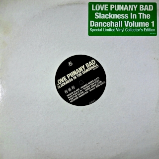 "2x12"" Various ‎– Love Punany Bad - Slackness In The Dancehall - Volume 1"