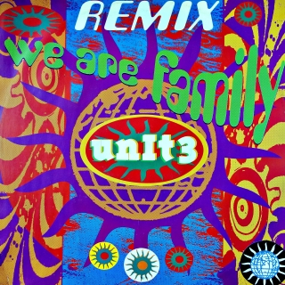 "12"" Unit 3 ‎– We Are Family (Remix)"
