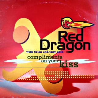"12"" Red Dragon with Brian and Tony Gold ‎– Compliments On Your Kiss"