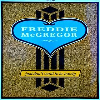 "12"" Freddie McGregor ‎– Just Don't Want To Be Lonely"