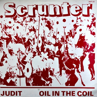 "12"" Scrunter ‎– Judit/Oil In The Coil"