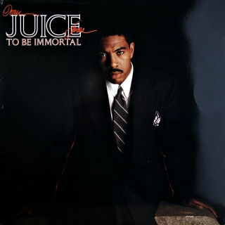 LP Oran 'Juice' Jones ‎– To Be Immortal