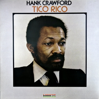 LP Hank Crawford ‎– Tico Rico