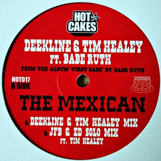 "12"" Deekline & Tim Healey featuring Babe Ruth ‎– The Mexican"