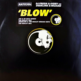 "12"" DJ Fresh & Ivory vs Deekline & Wizard ‎– Blow (Remixes)"