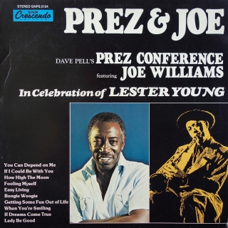 LP Dave Pell's Prez Conference feat. Joe Williams - Celebration Of Lester Young
