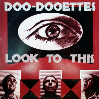 LP Doo-Dooettes ‎– Look To This