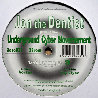 "12"" Jon The Dentist Presents... Underground Cyber Movement ‎– Volume 3"