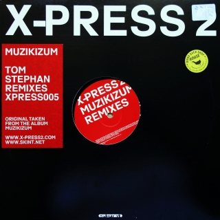 "12"" X-Press 2 ‎– Muzikizum (Tom Stephan Remixes)"