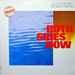 "12"" Clannad & Paul Young ‎– Both Sides Now"