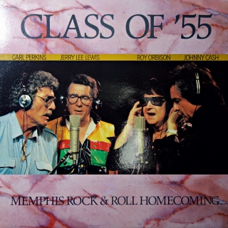 LP Class Of '55 = Carl Perkins / Jerry Lee Lewis / Roy Orbison / Johnny Cash