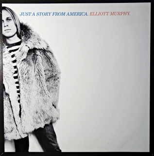 LP Elliott Murphy ‎– Just A Story From America