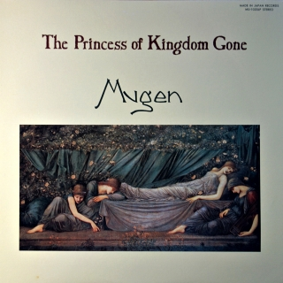 LP Mugen ‎– The Princess Of Kingdom Gone
