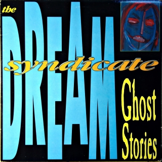 LP The Dream Syndicate ‎– Ghost Stories