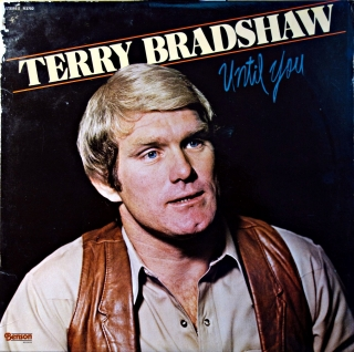 LP Terry Bradshaw ‎– Until You