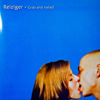 "7"" Reiziger ‎– Grab And Nailed"