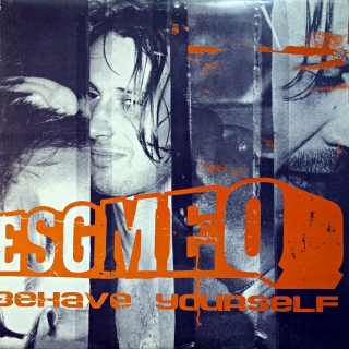"10"" Esgmeq ‎– Behave Yourself"
