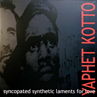 LP Yaphet Kotto ‎– Syncopated Synthetic Laments For Love