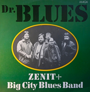 LP Zenit + Big City Blues Band ‎– Dr. Blues