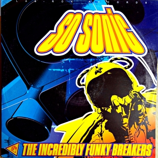 "12"" The Incredibly Funky Breakers ‎– So Sonic"