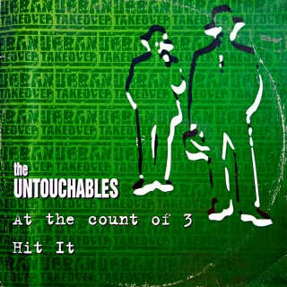 "12"" The Untouchables ‎– At The Count Of 3 / Hit It"