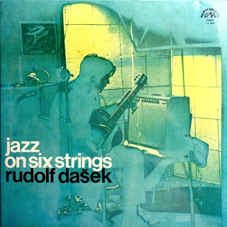 LP Rudolf Dašek ‎– Jazz On Six Strings
