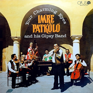 LP Imre Patkoló And His Gipsy Band ‎– Your Charming Eyes