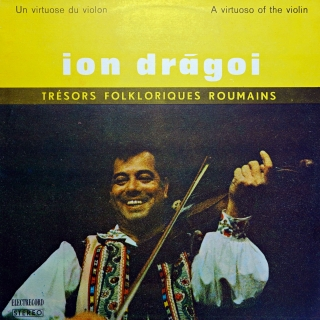 LP Ion Drăgoi ‎– Un Virtuose Du Violin / A Virtuoso Of The Violin