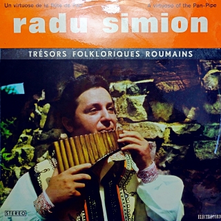 LP Radu Simion ‎– Un Virtuose De La Flûte De Pan / A Virtuoso Of The Pan-Pipe
